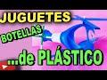 Como Hacer Juguetes Con Botellas de Plástico y Material de