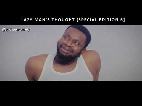 Lazy man's thought special edition 6