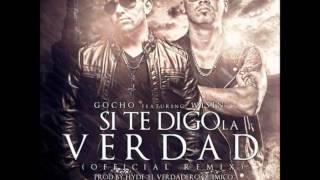 Si Te Digo La Verdad (Official Remix) Gocho Ft. Wisin (Prod By. Hyde & Santana).