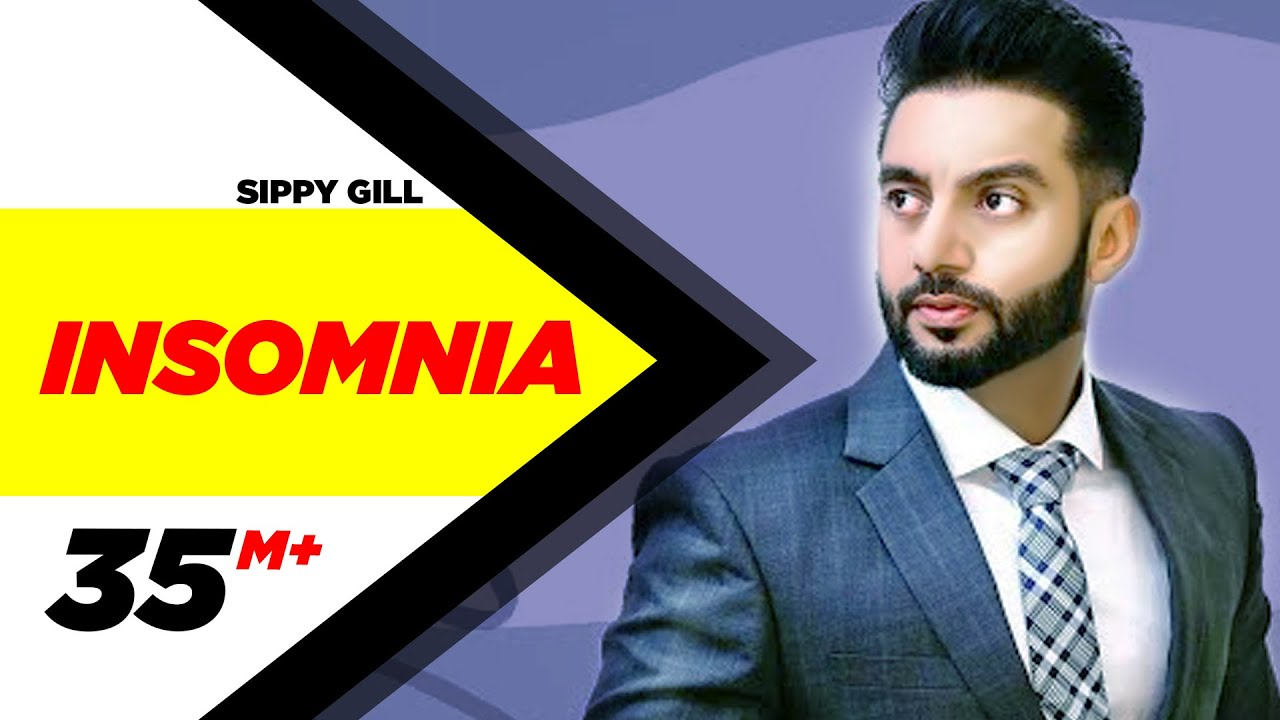Insomnia Full Official Video Song By Sippy Gill