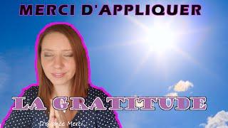 La Gratitude ? Explications express !