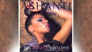 "Ashanti ""The Woman You Love"" feat. Busta Rhymes"
