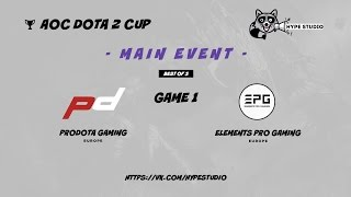 Elements Pro Gaming vs. Prodota Gaming bo3 @ AOC Dota 2 Cup Game 1