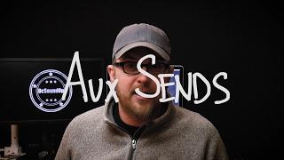 Video #44 - Aux Sends Explained- Live Sound Basics 🎛🎚🤔 MP3, 3GP, MP4, WEBM, AVI, FLV Juli 2018
