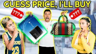 Video If You GUESS THE PRICE, I'll BUY IT FOR YOU! *CHALLENGE*   The Royalty Family MP3, 3GP, MP4, WEBM, AVI, FLV Juni 2019