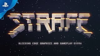 STRAFE - PlayStation Experience 2016: Gameplay Trailer