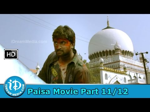 Paisa Movie Part 11/12 - Nani, Catherine Tresa, Siddhika Sharma