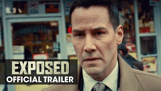 Nonton EXPOSED (2016 Movie - Keanu Reeves, Mira Sorvino, Ana De Armas) - Official Trailer Film Subtitle Indonesia Streaming Movie Download