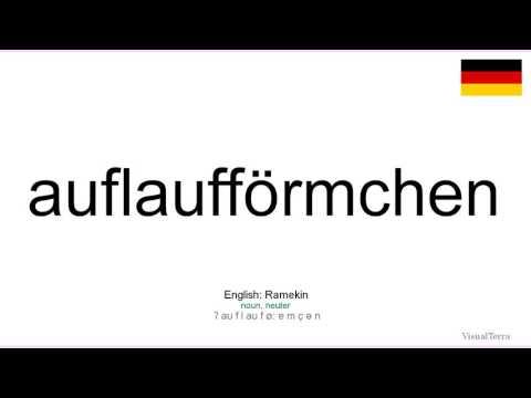 How to pronounce: Auflaufförmchen (German)
