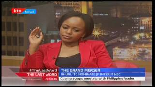 The Last Word: The Grand Jubilee Merger, 14 affiliate parties unite, September 7th 2016 Part 2