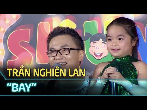 Thử Tài Siêu Nhí Tập 1 | Trần Nghiên Lan - Bay