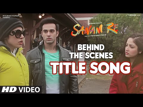 Download SANAM RE Title Song (BEHIND THE SCENE) | Divya Khosla Kumar, Bhushan Kumar | T-Series HD Mp4 3GP Video and MP3