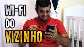 Wi-Fi do Vizinho