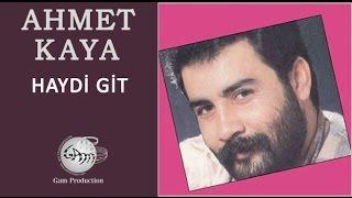Haydi Git (Ahmet Kaya)