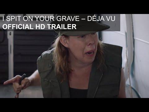 I Spit On Your Grave - Deja Vu - HD Trailer