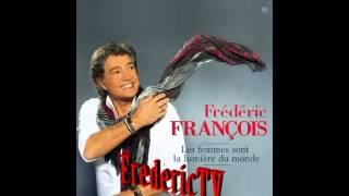 Download Lagu FREDERIC FRANCOIS   ♥♥♥C'EST ÇA NOTRE HISTOIRE ♥♥♥ Mp3