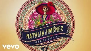 Music video by Natalia Jiménez performing Quédate Con Ella. (C) 2014 Sony Music Entertainment US Latin LLC
