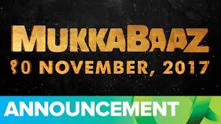 Mukkabaaz | Releasing on 10th November 2017