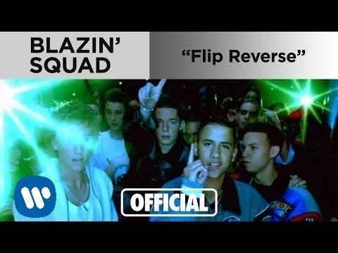 Blazin Squad - Flip Reverse