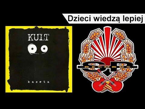 Tekst piosenki Kult - Dzieci Wiedzą Lepiej po polsku