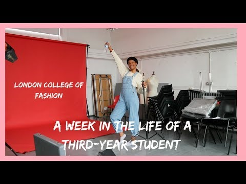 A Week In The Life Of A Third Year Fashion Student | UAL London College Of Fashion 💆🏾