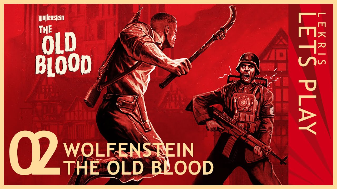 Wolfenstein - The Old Blood #02 - Kein Strom, kein Ohm
