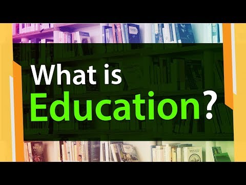 What is Meaning of Education?   Derivation Explained   Information Video