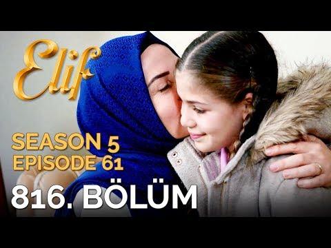 Elif 816. Bölüm | Season 5 Episode 61