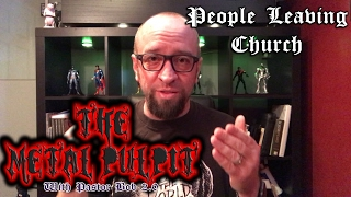 """""""People Are Leaving Church!"""" on The Metal Pulpit w/Pastor Bob 2.0"""