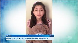 Menina de 8 anos traduz saudade em forma de música