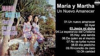 María y Martha – Un Nuevo Amanecer