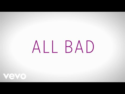 Justin Bieber – All Bad (Lyric Video)