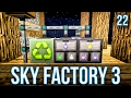 AUTOMATING LOOT BAGS   SKY FACTORY 3   EPISODE 22