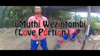 Manguzi South Africa  city pictures gallery : Umuthi wezintombi (love Portion) - Short film