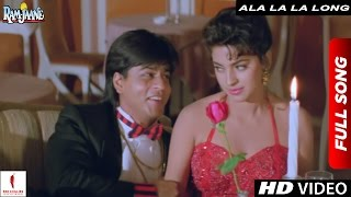 Ala La La Long Full Song | Ram Jaane |  Shah Rukh Khan, Juhi Chawla Video