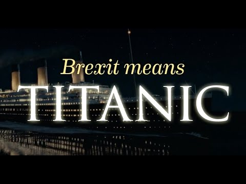 Brexit ... όπως Τιτανικός