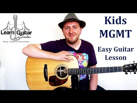 Kids – Beginners Guitar Lesson – MGMT – How To Play – Fingerstyle + Strumming