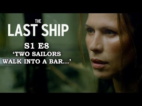 The Last Ship Season 1 Episode 8 - PATIENT ZERO - Review + Top Moments