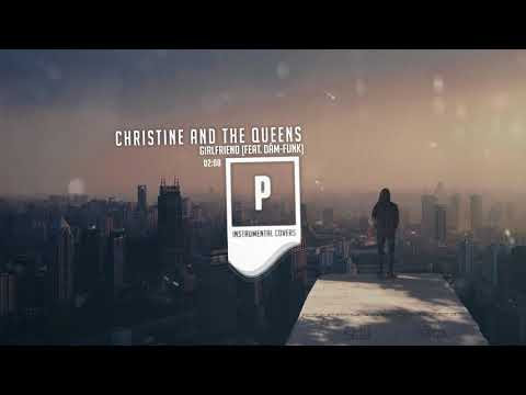 Christine And The Queens - Girlfriend (feat. Dâm-Funk) - Instrumental
