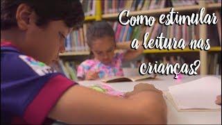 Fica a Dica - Como estimular a leitura nas crianças?