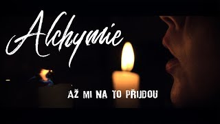 Video Alchymie ft. Zuzana Dovalová - Až mi na to přijdou (official mus