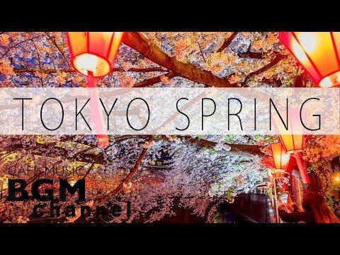 Tokyo Spring Jazz Mix - Cherry Blossoms Cafe Music - Smooth Jazz & Bossa Nova Music For Work & Study (видео)