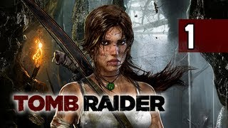 Tomb Raider Walkthrough - Part 1 A New Adventure 2013 Let's Play Gameplay Commentary