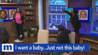I wanted a baby...Just not this one! | The Maury Show