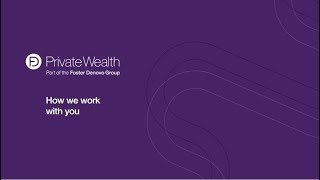 Video: How we work with our Private Wealth clients