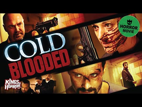 Cold Blooded | Full Horror Movie