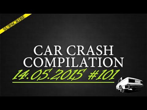 Car crash compilation #101 | Подборка аварий 14.05.2015