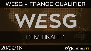 Demi Finale 1 - WESG France Qualifier