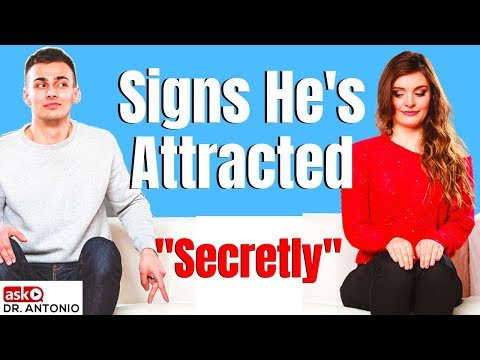 Signs He Likes You - He's Secretly Attracted