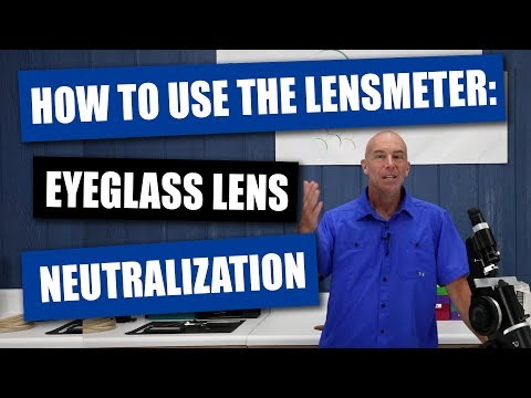 How To Use The Lensmeter - Eyeglass Lens Neutralization